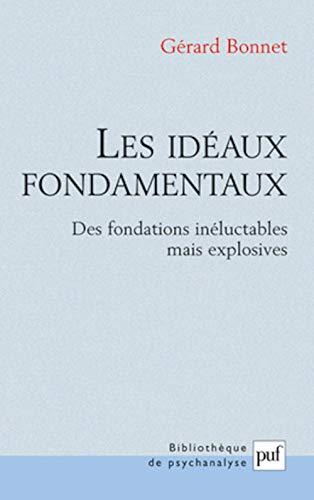 Idéaux fondamentaux (Les): Bonnet, Gérard