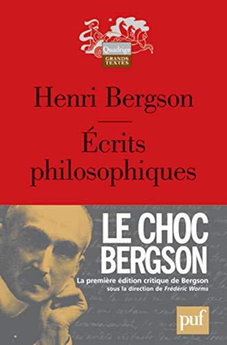 Ecrits philosophiques (French Edition): Henri Bergson