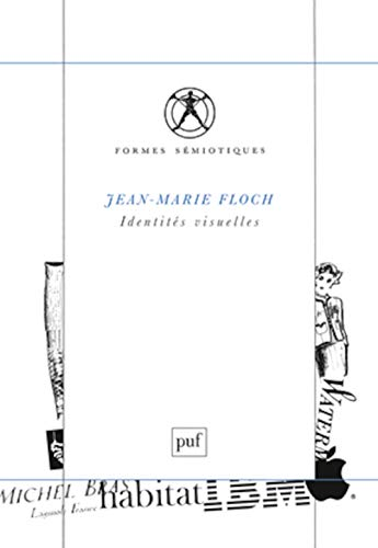 Identités visuelles (French Edition): Jean-Marie Floch