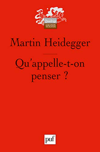 9782130582588: Qu'appelle-t-on penser ? (French Edition)
