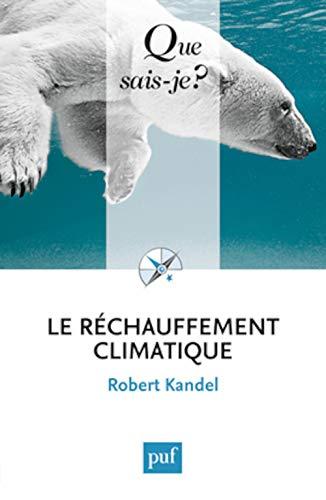 9782130582625: Le réchauffement climatique (French Edition)
