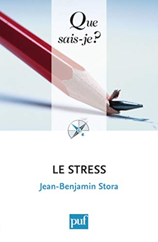9782130582724: Le stress (French Edition)