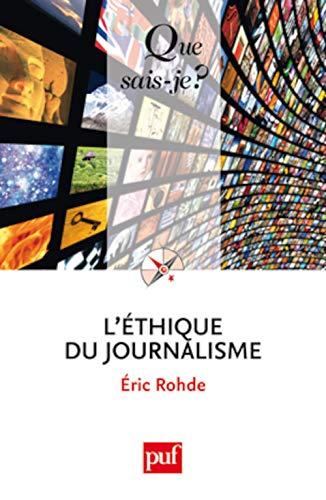 Ethique du journalisme (L'): Rhode, Eric