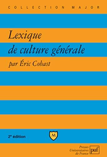 9782130583004: Lexique de culture générale