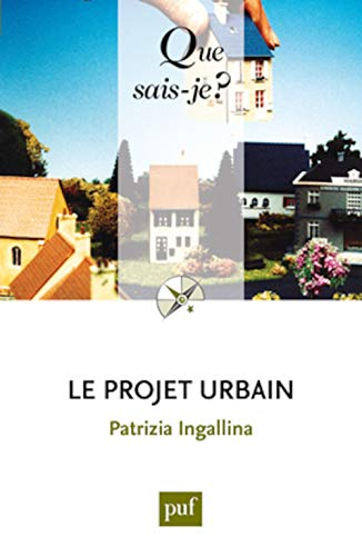 9782130583028: Le projet urbain (French Edition)