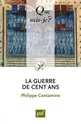La guerre de Cent Ans (French Edition) (2130583229) by Philippe Contamine