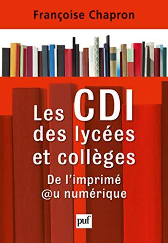 9782130583264: Les CDI des lycées et collèges