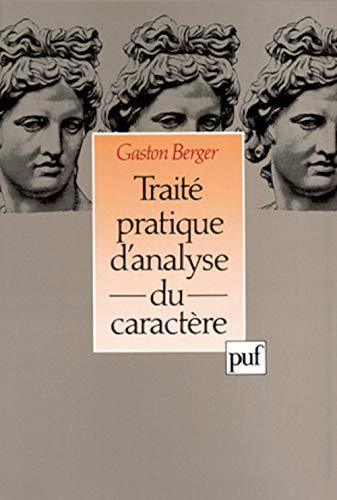 9782130583332: Traité pratique d'analyse du caractère (French Edition)
