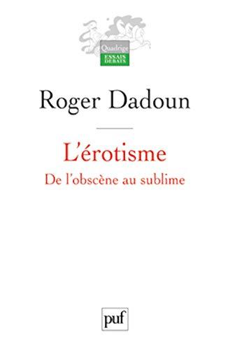 Erotisme (L'): Dadoun, Roger
