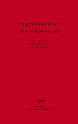 9782130583462: Iad - la psychanalyse : une remise en jeu (Monographies de la psychiatrie de l'enfant)