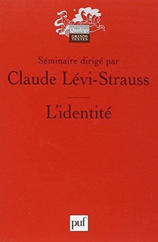 L'identité: Claude Lévi-Strauss (sous