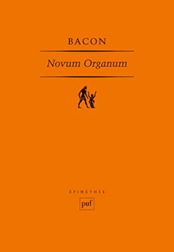 Novum Organum [nouvelle édition]: Bacon, Francis