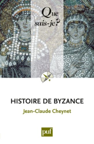9782130583813: Histoire de Byzance (French Edition)