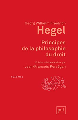 Principes de la philosophie du droit. Avec: Georg Wilhelm Friedrich