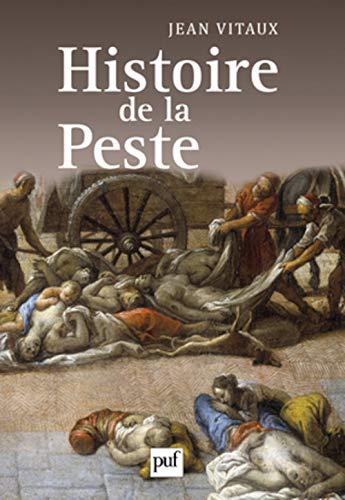 Histoire de la peste (French Edition): Jean Vitaux