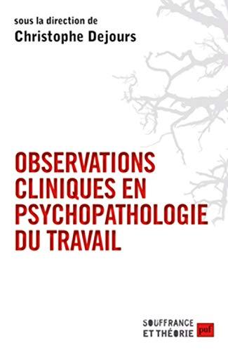 9782130584353: Observations cliniques en psychopathologie du travail