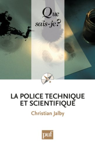 9782130584582: La police technique et scientifique