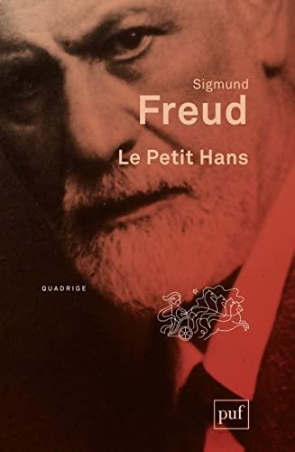 Petit Hans (Le) [nouvelle édition]: Freud, Sigmund