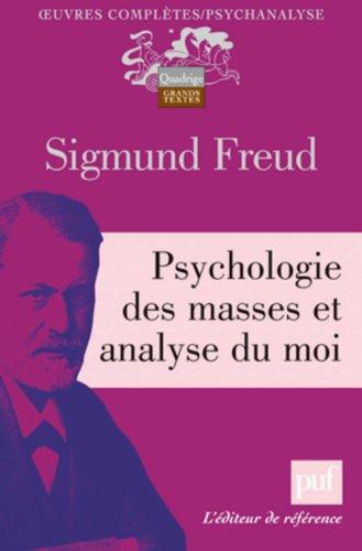 9782130585008: Psychologie des masses et analyse du moi