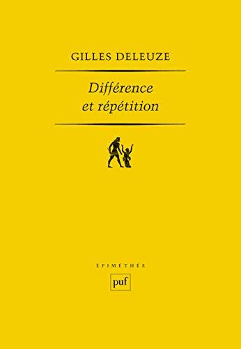 Différence et répétition: Gilles Deleuze
