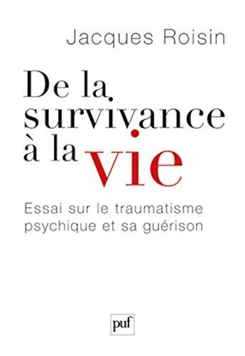 DE LA SURVIVANCE A LA VIE: ROISIN JACQUES