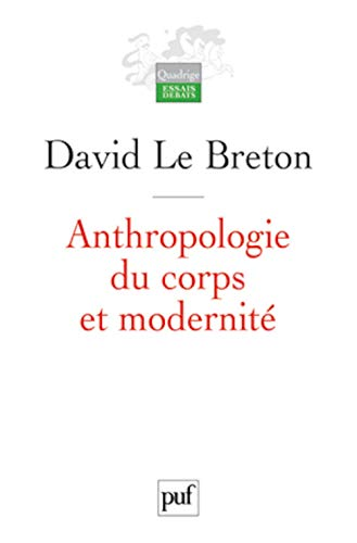 9782130585442: Anthropologie du corps et modernité