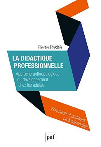 9782130585466: La didactique professionnelle