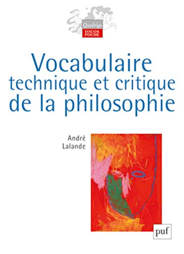9782130585824: Vocabulaire technique et critique de la philosophie (French Edition)