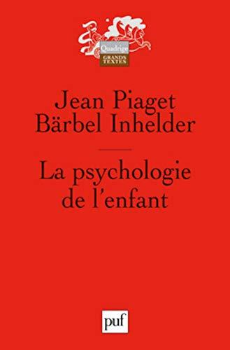 9782130586432: La psychologie de l'enfant (French Edition)