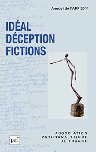9782130586456: Id�al, d�ception, fictions. Annuel 2011- APF