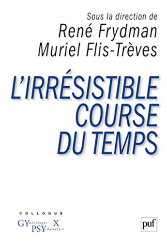 9782130586470: L'irrésistible course du temps (French Edition)