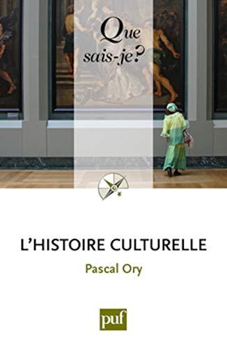 9782130586517: L'histoire culturelle (French Edition)