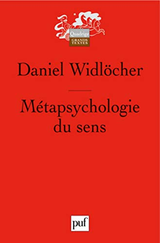 Métapsychologie du sens: Widlöcher, Daniel