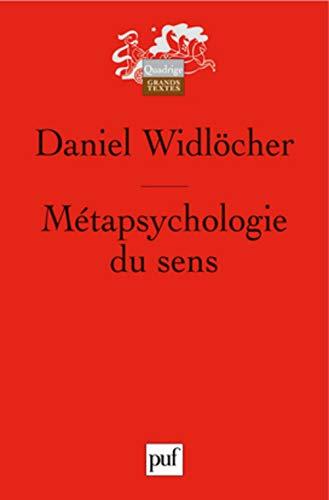 Métapsychologie du sens Daniel Widlöcher