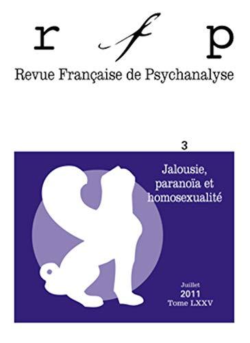 Revue francaise de psychanalyse 2011 - tome 75 - n° 3