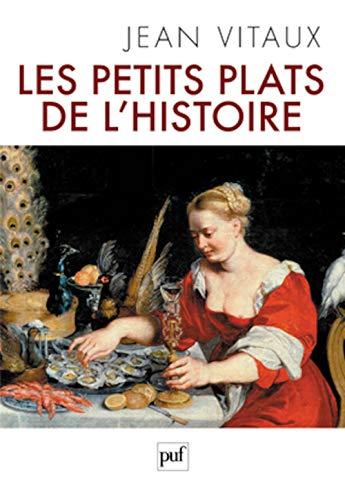 Petits plats de l'histoire (Les): Vitaux, Jean