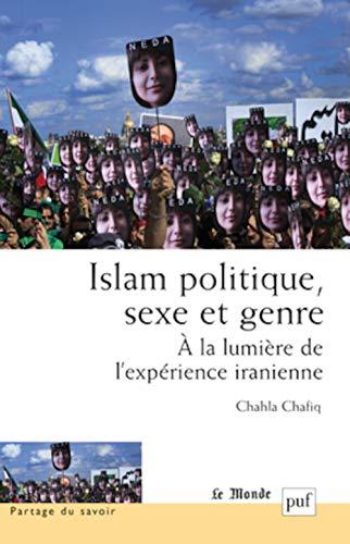 Islam politique, sexe et genre: Chafiq, Chahla