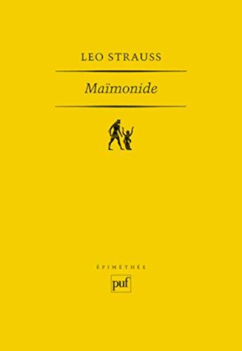 Maïmonide [nouvelle édition]: Strauss, Leo