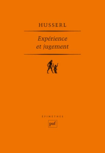9782130588016: Expérience et jugement (French Edition)