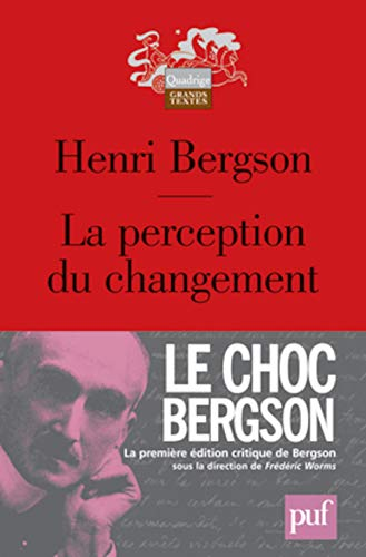 Perception du changement (La): Bergson, Henri