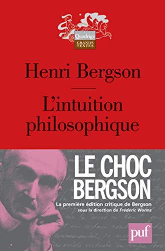 9782130588108: L'intuition philosophique