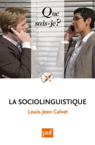 9782130588399: La sociolinguistique (Que sais-je ?)