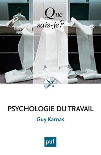 Psychologie du travail [nouvelle édition]: Karnas, Guy