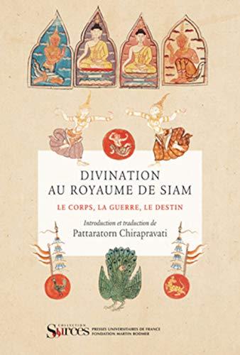 Divination au royaume de Siam: Chirapravati, Pattaratorn