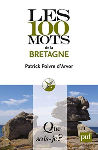 9782130588603: les 100 mots de la Bretagne