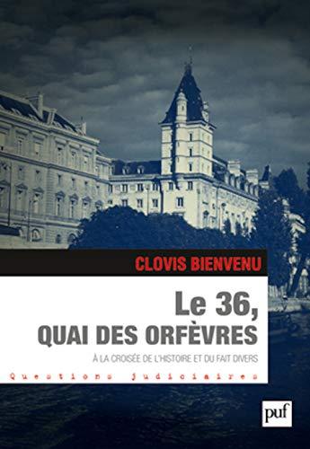 36, quai des orfèvres (Le): Bienvenue, Clovis