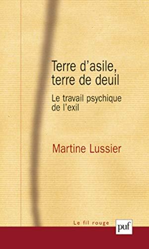 Terre d'asile, terre de deuil: Lussier, Martine