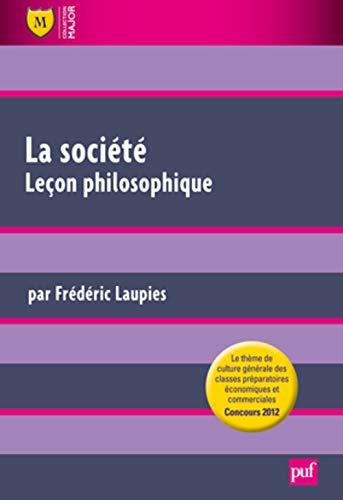 9782130589013: La société - Leçon philosophique (French Edition)