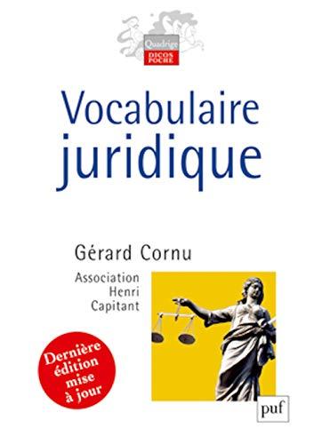 9782130589112: vocabulaire juridique (9e édition)