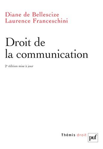 droit de la communication (2e édition): D. de Bellescize, Diane de Bellescize, Laurence ...